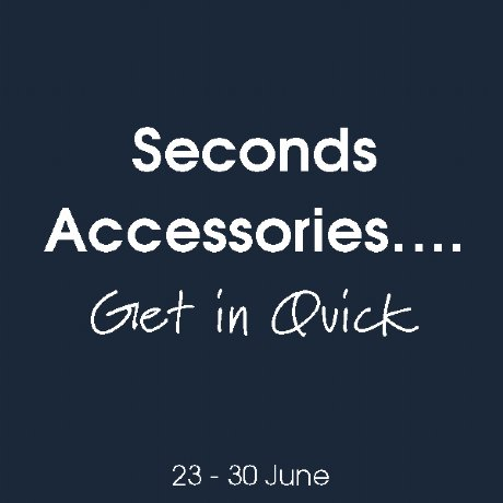 Seconds Accessories