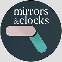 mirrors + clocks
